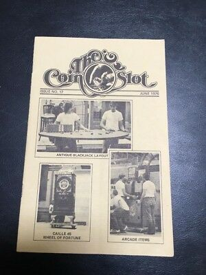 Issue # 17 dated June 1976 THE COIN SLOT