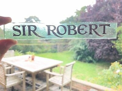 "Antique Stained Glass Fragment Inscription ""Sir Robert"""