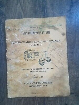Antique Huber Model M-52 Road Maintainer Manual and parts catalog