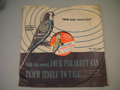 Parakeet Training Record,  It Teaches the Bird To Talk   w/ sleeve & more