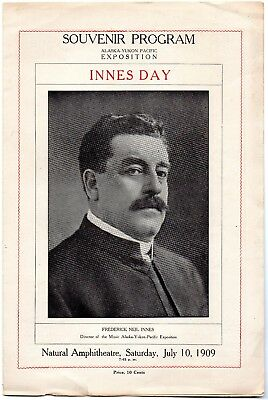 Alaska-Yukon Pacific Expo, Souvenir Program, Innes Day, July 10, 1909