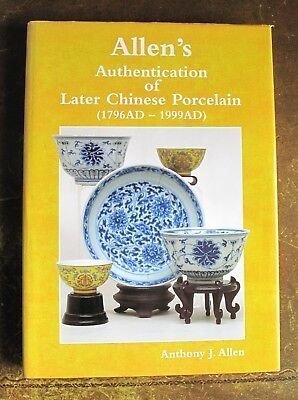 Allen's Authentication of Later Chinese Porcelain