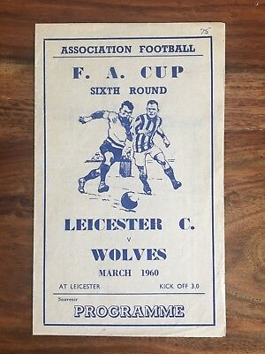 Leicester City v Wolverhampton Wanderers FA Cup 6th Rnd 1960 4 page pirate prog