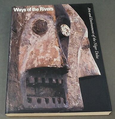 Book: Way of the Rivers Arts and Environment of the Niger Delta