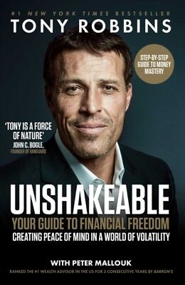 Tony Robbins - Unshakeable : Your Guide to Financial Freedom