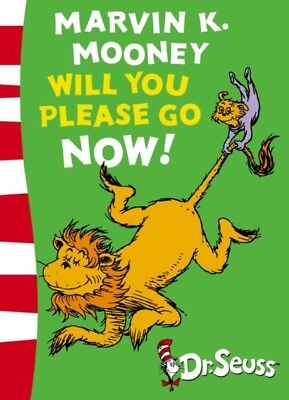 Dr. Seuss - Marvin K. Mooney will you Please Go Now! : Green Back Book