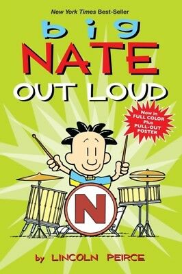 Lincoln Peirce - Big Nate Out Loud : 2