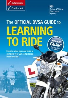 Driving Standards Agency - The official DVSA guide to learning to ride