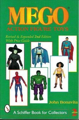 A Schiffer Book for Collectors Mego Action Figure Toys 2000 Paperback 2nd edit