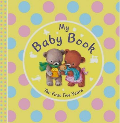 My Baby Book - The First Five Years Diary Record Baby's Milestones Keepsake Gift