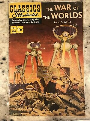 CLASSICS ILLUSTRATED #124 War of the Worlds by H.G. Wells (HRN 125) 1st Oct 1954