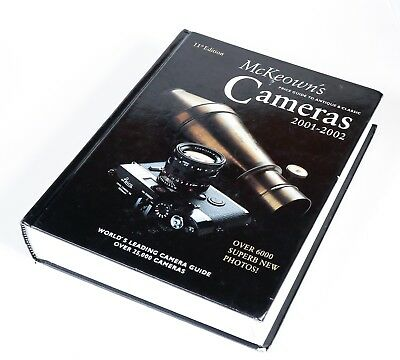 McKeown's Price Guide to Antique & Classic Cameras 2001-2002 Hardcover 11th Edit