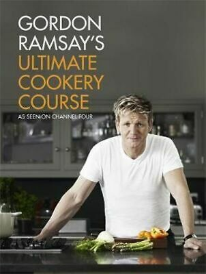 NEW Gordon Ramsay's Ultimate Cookery Course By Gordon Ramsay Hardcover