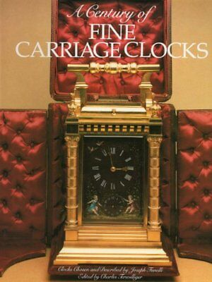 Century of Fine Carriage Clocks by Joseph Fanelli Book The Cheap Fast Free Post