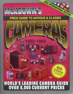McKeown's Price Guide to Antique and Classic Cameras, 19... by McKeown, James M.