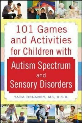 101 Games and Activities for Children With Autism, Asperger's a... 9780071623360