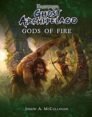 Joseph A Mccullough-Frostgrave: Ghost Archipelago: Gods Of Fire BOOK NEW