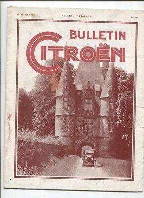 N°11882 /  bulletin CITROEN edition France    juillet 1925    N°19
