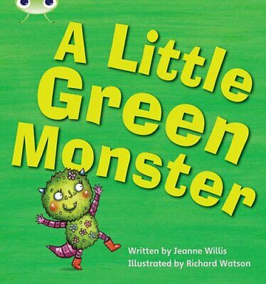 Bug Club Phonics Bug Set 12 A Little Green Monster by Willis, Jeanne Paperback