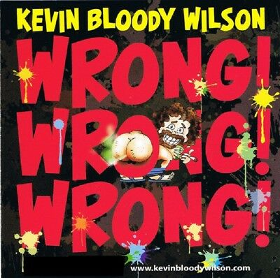 Kevin Bloody Wilson - Wrong Wrong Wrong Cd ~ Australian Comedy *New*