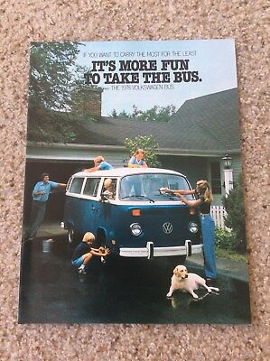 1978 The Volkswagen Bus It's More Fun To Taka The Bus