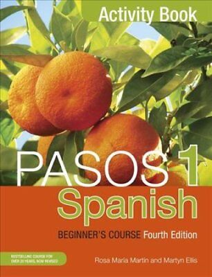 Pasos 1 Spanish Beginner's Course (Fourth Edition) Activity book 9781473610699