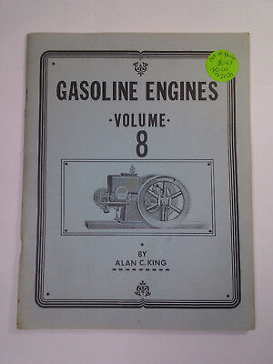 Rare! Gasoline Engines, Volume 8, By Alan C. King, 1983, 64 Pages