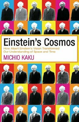 Einstein's Cosmos: How Albert Einstein's Vision Tra... by Kaku, Michio Paperback