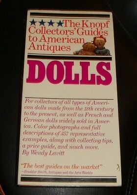 The Knopf Collector's Guides to American Antiques: Dolls Book Wendy Lavitt 1983