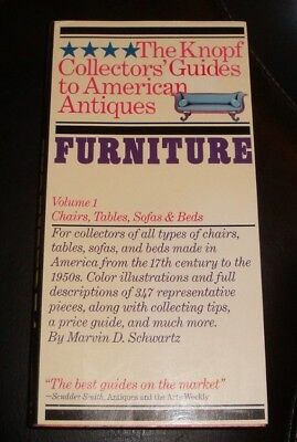 Knopf Collector's Guides to American Antiques: Furniture Volume 1 Chairs Tables