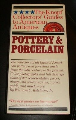 Knopf Collector's Guides to American Antiques: Pottery and Porcelain Ketchum