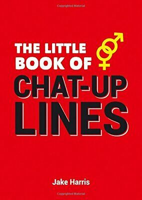The Little Book of Chat-Up Lines by Harris, Jake Book The Cheap Fast Free Post