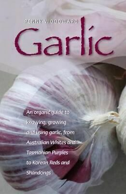 NEW Garlic By Penny Woodward Paperback Free Shipping