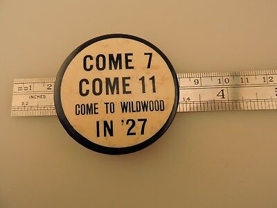 Vintage Dice 1927 Pin Back Button Come 7 Come 11 In '27 Wildwood