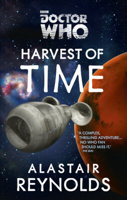 Doctor Who: Harvest of time by Alastair Reynolds (Paperback)