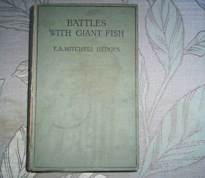 Battles With Giant Fish By F.a. Mitchell Hedges - 1926 4Th Imptession