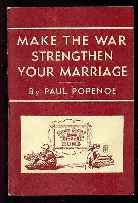 """1944 """"Make the War Strengthen Your Marriage"""" YMCA Booklet by Paul Popenoe"""