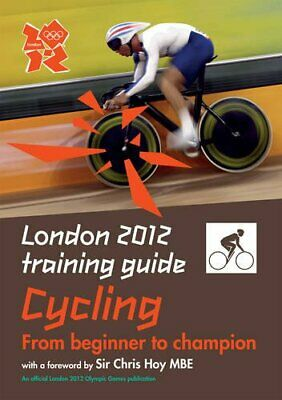 London 2012 Training Guide Cycling by Tim Clifford Paperback Book The Cheap Fast