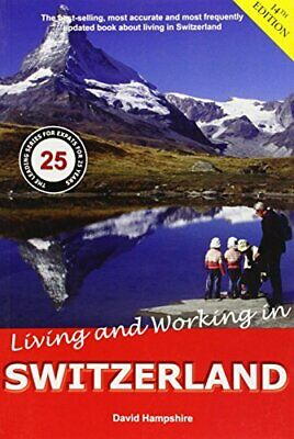 Living & Working in Switzerland by David Hampshire Book The Cheap Fast Free Post