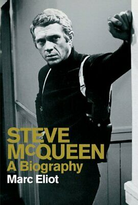 Steve McQueen: A Biography by Eliot, Marc Book The Cheap Fast Free Post