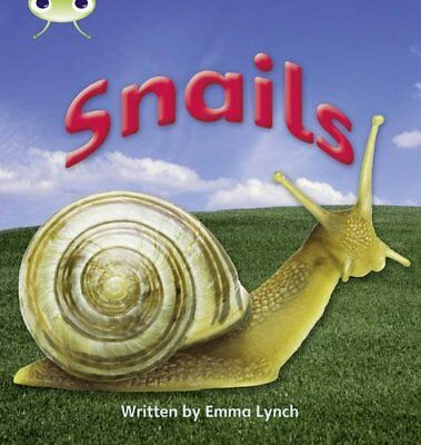 Snails: Bug Club Phonics Bug Non-fiction Set 12 Snai... by Lynch, Emma Paperback