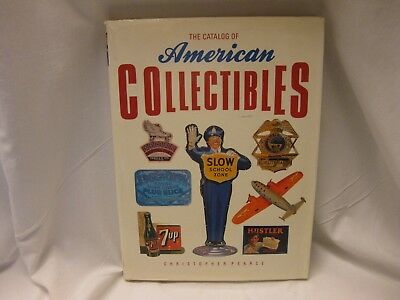 The Catalog Of American Collectibles - Christopher Pearce -Antiques -Guide -Book