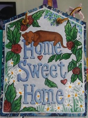 SWEET !  Dachshund HOME SWEET HOME plaque by Diane Troese