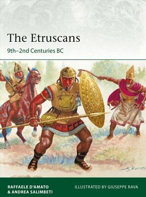 The Etruscans 9th-2nd Centuries BC by Raffaele D'Amato 9781472828316