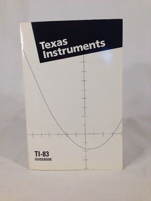 TEXAS INSTRUMENTS TI-83 Graphing Calculator GUIDEBOOK 1995