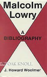 Malcolm Lowry: A Bibliography