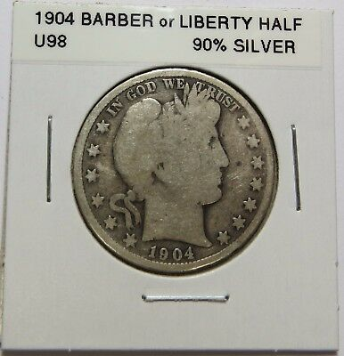 1904  BARBER OR LIBERTY HALF DOLLAR - 90% SILVER - Combined Shipping ~LOT U98