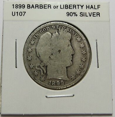 1899  BARBER OR LIBERTY HALF DOLLAR - 90% SILVER - Combined Shipping ~LOT U107