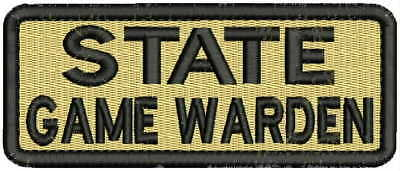 """State Game Warden"" embroidery patch 2x5 hook tan black"