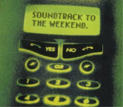Various Artists-Sountrack To The Weekend CD NEW